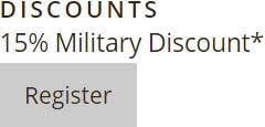 Discounts - 15% Military Discount* - Gray Register Button