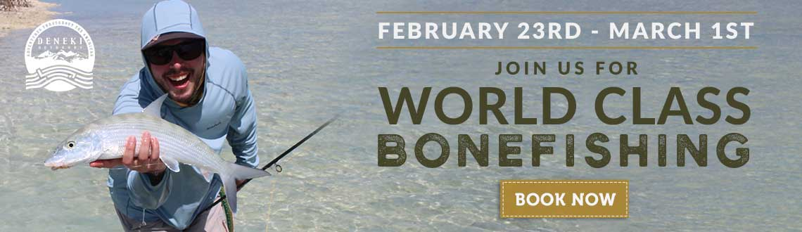Join us for World Class Bonefishing - Book Now