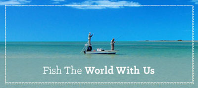 Fish the World with Us - Fishwest Travel