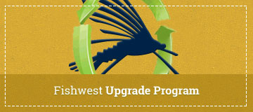 Fishwest Upgrade Program